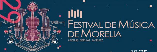 Noviembre será el mes de la edición 29 del Festival de Música de Morelia Miguel Bernal Jiménez