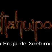Cerrado/Trivia Tlahuipochi, la Bruja de Xochimilco 2017