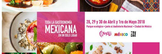 Comali, el festival gastronómico que reunirá a los restaurantes más representativos de la cocina mexicana