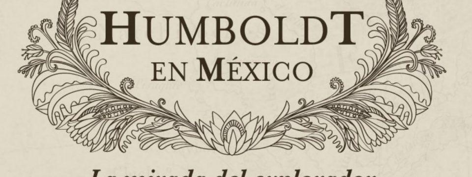Llega a las pantallas de cine mexicanas el documental Humboldt en México: La mirada del explorador
