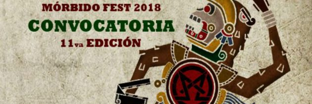 Mórbido Film Fest abre su convocatoria 2018