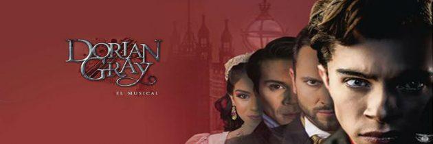 Llega Dorian Gray, El Musical al Teatro Wilberto Cantón