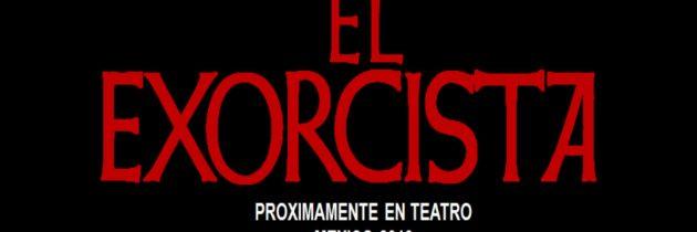 """En mayo de 2019 llegará a los escenarios del teatro mexicanos """"El Exorcista"""""""