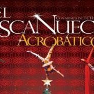 """Cerrada/ Trivia de """"El Cascanueces Acrobático"""""""