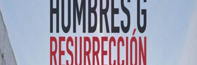 """Hombres G lanza su nuevo disco titulado """"Resurrección"""""""