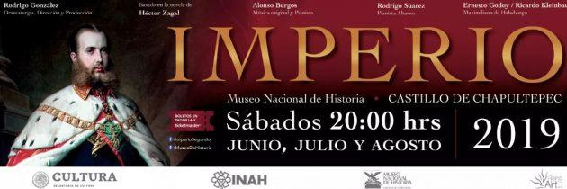 """Regresa la puesta en escena """"Imperio"""" al Castillo de Chapultepec"""