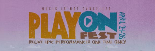 PlayOn Fest, festival virtual que apoya el Fondo de Respuesta Solidaria COVID-19 para la OMS
