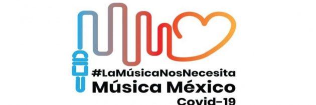¡Súmate a la campaña Música México Covid-19!