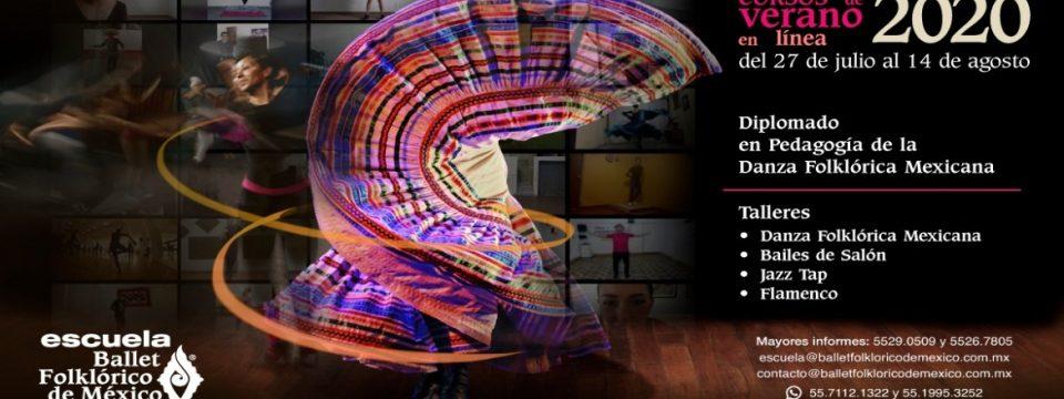 El Ballet Folklórico de México de Amalia Hernández abre sus Cursos de verano y un diplomado en línea